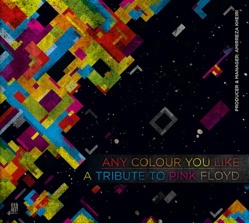 Any Colour You Like - A Tribute To Pink Floyd From Iran